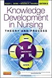 img - for Knowledge Development in Nursing: Theory and Process, 9e (Chinn,Integrated Theory and Knowledge Development in Nursing) book / textbook / text book