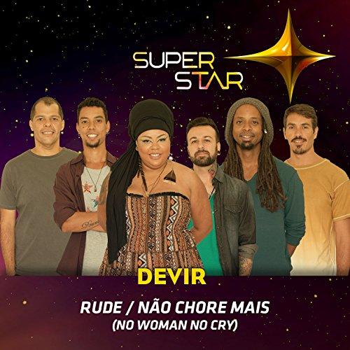 Pot-Pourri: Rude / Não Chore Mais (Superstar) - Single ()