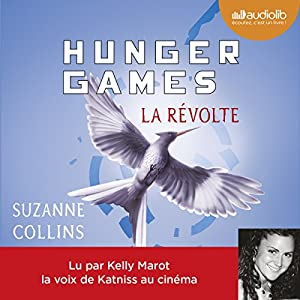 La Révolte (Hunger Games 3) Audiobook