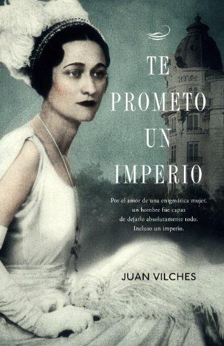 Descargar Libro Te Prometo Un Imperio Juan Vilches