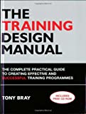 The Training Design Manual, Tony Bray, 074944570X