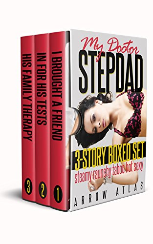Her Doctor Stepdad: A First-Timer's Taboo Adventures With Her Sexy - First Orgy Her
