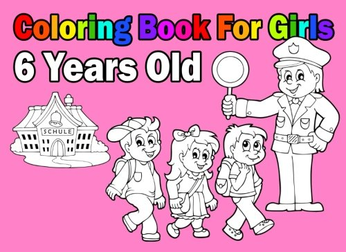 Coloring Book For Girls 6 Years Old