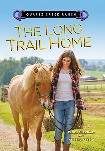 - The Long Trail Home (Quartz Creek Ranch)