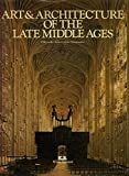 Art and Architecture of the Late Middle, Outlet Book Company Staff and Random House Value Publishing Staff, 0517391767