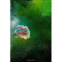 Siamese Fighting Fish Notebook: Betta Notebook with 150 lined pages