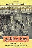 Golden Boy, Martin Booth, 0312348177