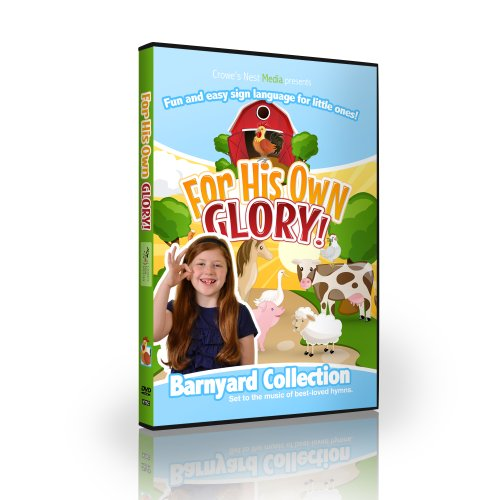 For His Own Glory - Barnyard Edition - Children's ASL Basic Sign Language DVD