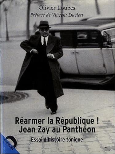 En ligne Réarmer la République ! Jean Zay au Panthéon pdf ebook