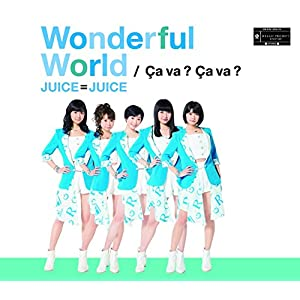 Wonderful World/Ça va ? Ça va ?(サヴァサヴァ)【通常盤A】