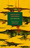 Notes of a Crocodile (NYRB Classics)