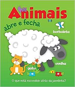 Animais. Abre e Fecha (Em Portuguese do Brasil): Vários Autores: 9789461953087: Amazon.com: Books