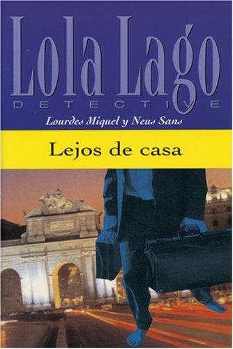 Lejos de casa: Spanische Lektüre für das 3. Lernjahr