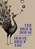 img - for The Brick House book / textbook / text book
