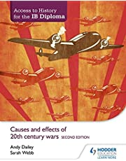 Access to History for the IB Diploma: Causes and effects of 20th-century wars Second Edition (Access to History/Ib Diploma)