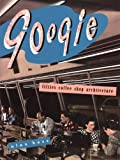 Googie: Fifties Coffee Shop Architecture
