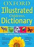 img - for Oxford Illustrated Children's Dictionary Flexi 2010 book / textbook / text book