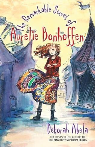 book cover of The Remarkable Secret of Aurelie Bonhoffen