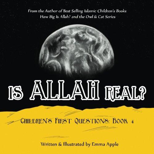 Is Allah Real? (Children's First Questions) (Volume 4) by Books by Emma Apple (Image #1)