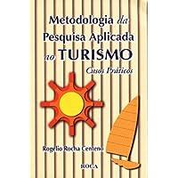 Metodologia Da Pesquisa Em Turismo E Hotelaria