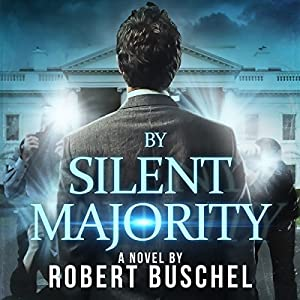 By Silent Majority Audiobook