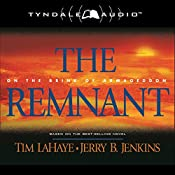The Remnant: On the Brink of Armageddon: Left Behind, Book 10 | Tim LaHaye, Jerry B. Jenkins