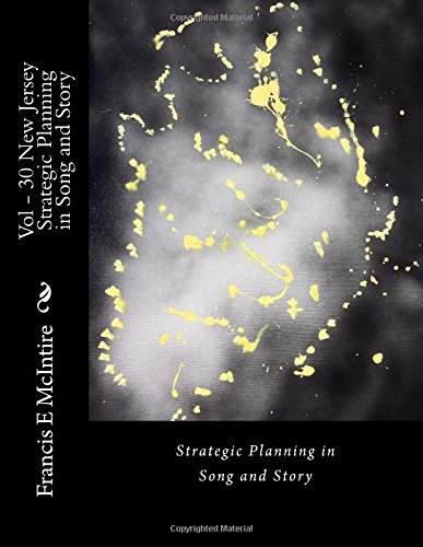 Download STP in Song Vol30 New J ersey Strategic Planning in Song and Story: Strategic Planning in Song and Story (Volume 30) pdf