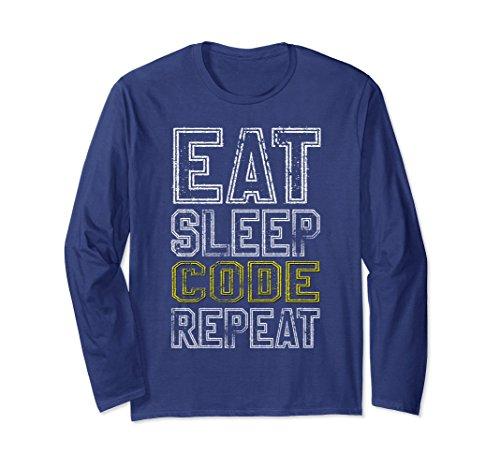 Unisex Eat Sleep Code Repeat - Funny Long Sleeve T-shirt Small Navy (Funny Repeat Long Sleeve)