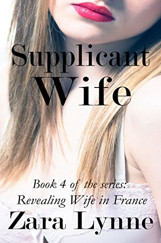 Supplicant-Wife-Hotwife-Erotica-a-husband-has-wife-share-fantasies-that-lead-a-submissive-wife-into-exhibitionism-hotwife-cuckolding-Revealing-Wife--Seductive-Publishing-Cover-Image-Book-4