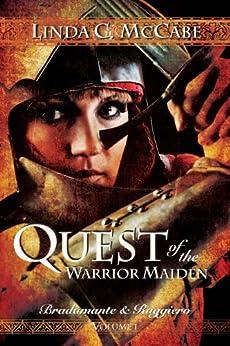 Quest of the Warrior Maiden (Bradamante & Ruggiero Book 1) (English Edition) por [McCabe, Linda C.]