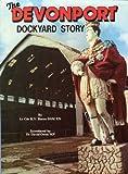 Devonport Dockyard Story, , 0907771149