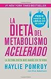 La Dieta Del Metabolismo Acelerado, Haylie Pomroy, 0804169527