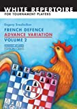 img - for French Defence Advance Variation: Volume Two (Progress in Chess) by Evgeny Sveshnikov (2008-04-28) book / textbook / text book
