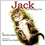 Jack the Healing Cat, Marilyn Kallet, 0981923852