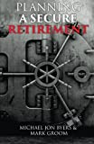 img - for Planning a Secure Retirement book / textbook / text book