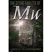 The Stone Tablets of Mu