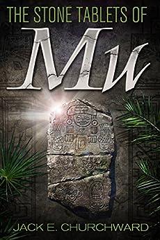 The Stone Tablets of Mu by [Churchward, Jack E.]