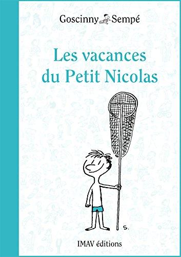 15bc0fce425799 Amazon.com  Les vacances du Petit Nicolas (Le Petit Nicolas t. 3 ...