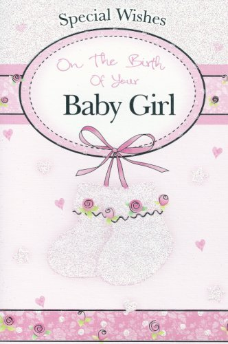 Special Wishes On The Birth of Your Baby Girl Card (Best Wishes On Birth Of Baby Girl)