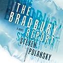 The Bradbury Report Audiobook by Steven Polansky Narrated by Stefan Rudnicki