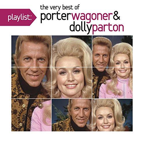 Playlist: The Very Best of Porter Wagoner & Dolly Parton (Parton Wagoner)