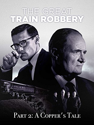 The Great Train Robbery, Part 2: A Copper's Tale