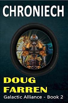 Chroniech (Galactic Alliance Book 2) by [Farren, Doug]