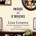 Inside the O'Briens: A Novel | Lisa Genova