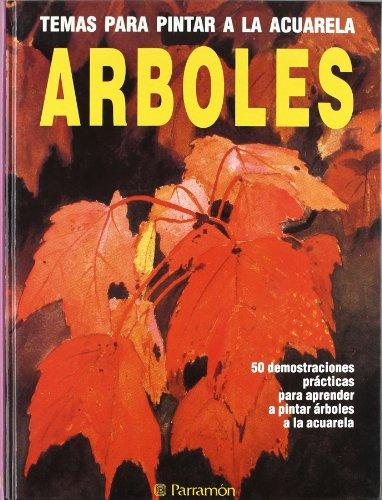 Descargar Libro Temas Para Pintar A La Acuarela Arboles - 50 Demostraciones Practicas Jose Maria Parramon