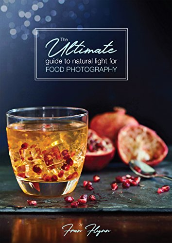 Fran Light - The Ultimate Guide to Natural Light for Food Photography