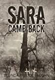 Sara Came Back, Belinda Fristoe Vaughn, 1475913907