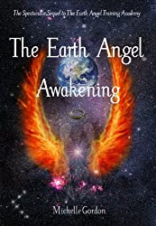 The Earth Angel Awakening (Earth Angels Book 2)