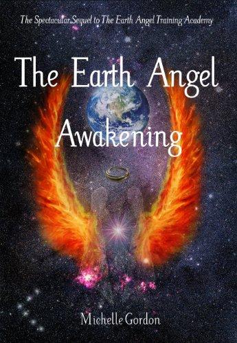 The Earth Angel Awakening (Earth Angel Series Book 2)