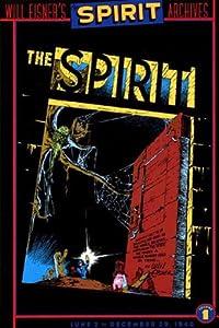 Spirit, The - Archives, Volume 1: June 2 - December 29, 1940 (Spirit Archives)